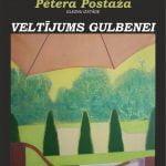 Pētera Postaža gleznu izstāde